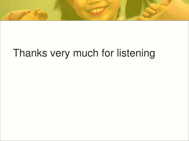Thanks very much for listening