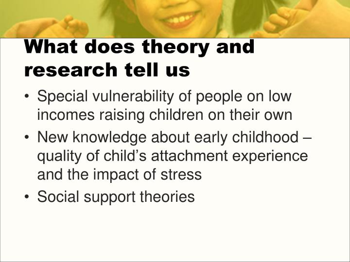 What does theory and research tell us