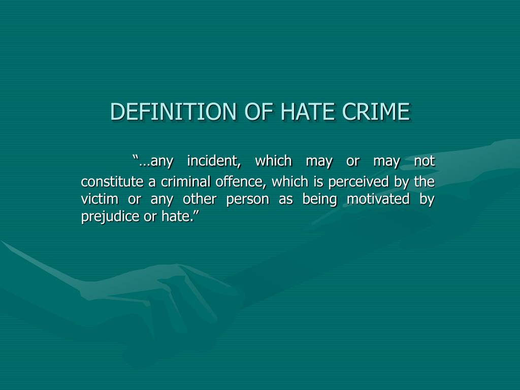 ppt - definition of hate crime powerpoint presentation - id:5809903