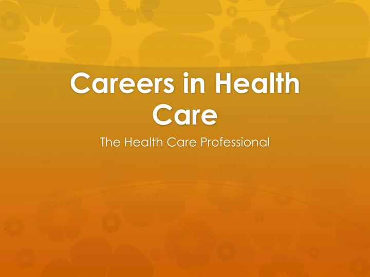 careers in health care n.