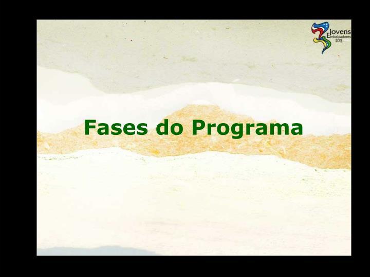 Fases do Programa