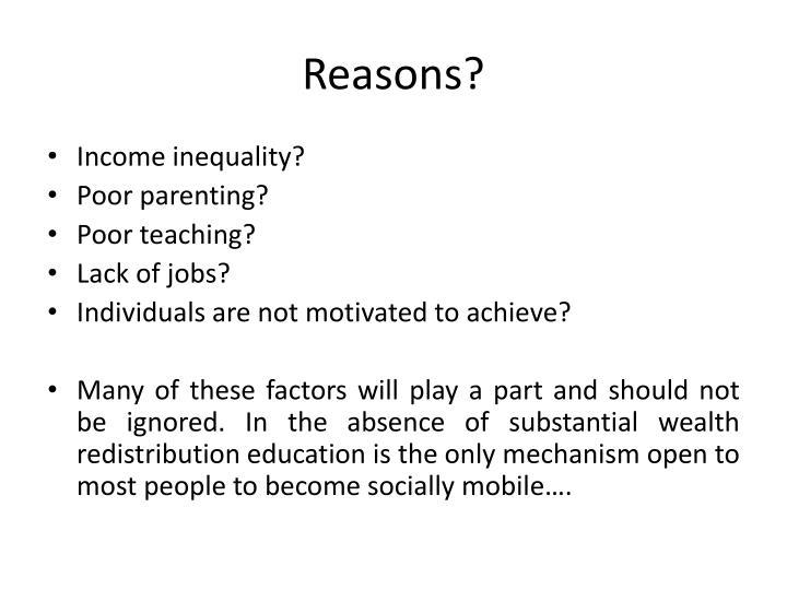 Reasons?
