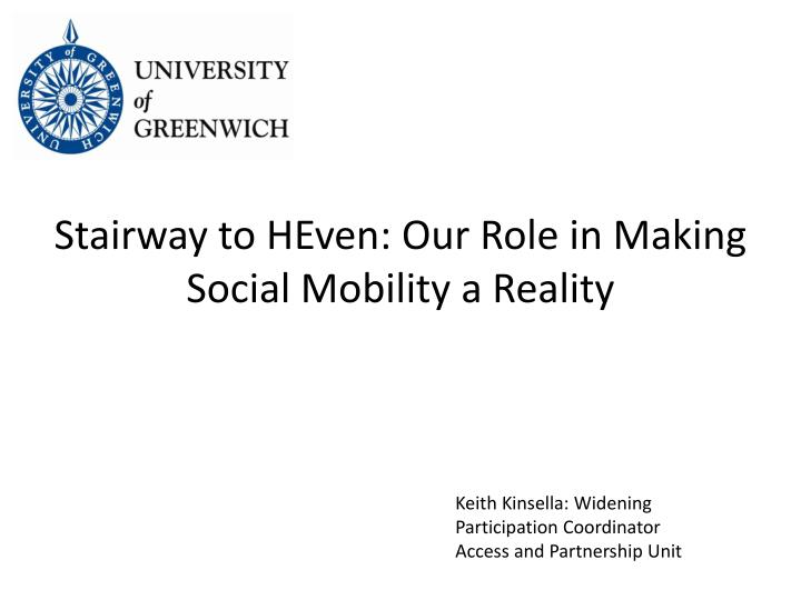 Stairway to heven our role in making social mobility a reality