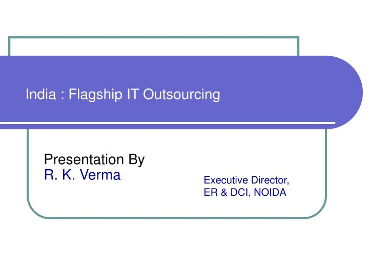 india flagship it outsourcing n.