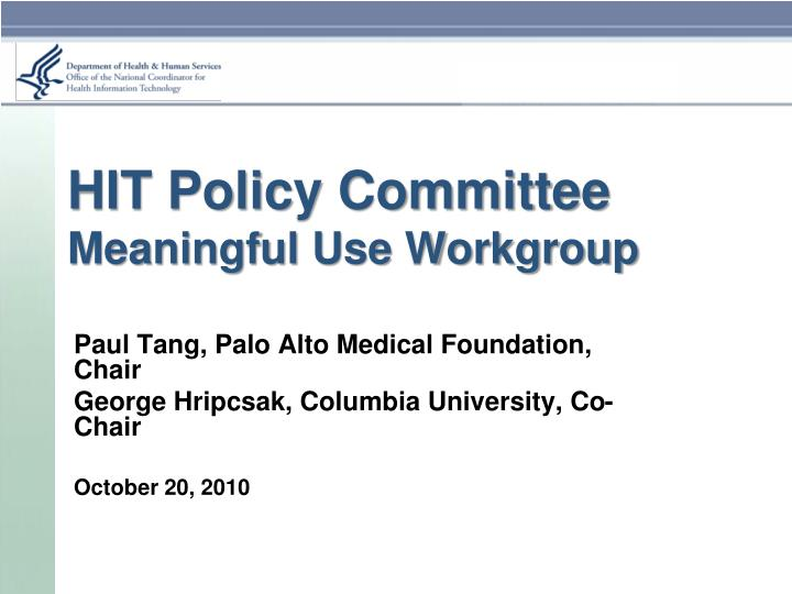hit policy committee meaningful use workgroup n.