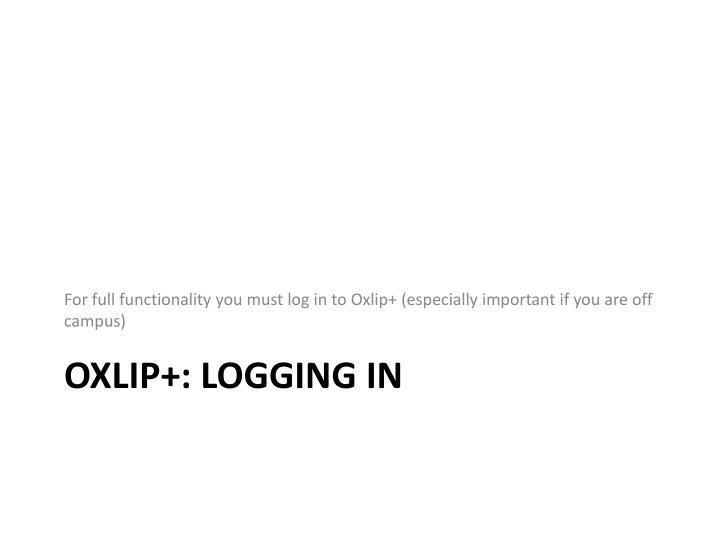Oxlip logging in