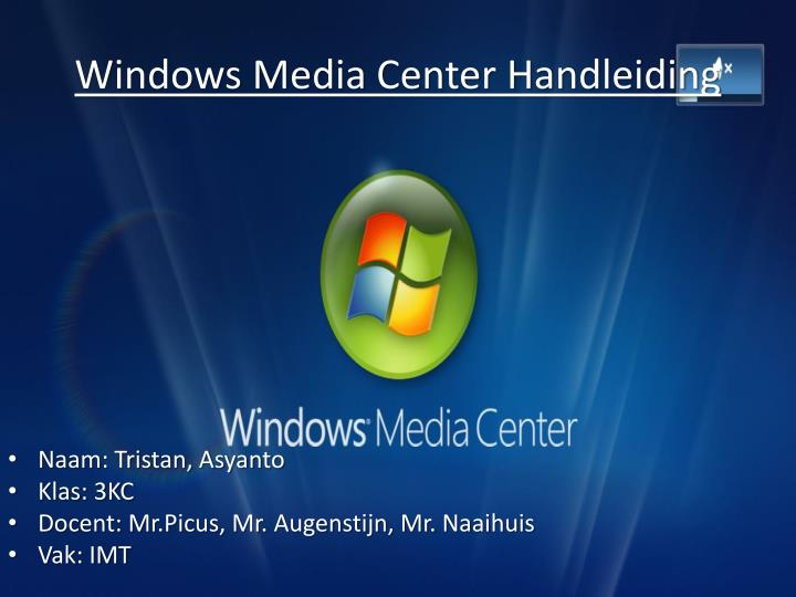 windows media center handleiding n.