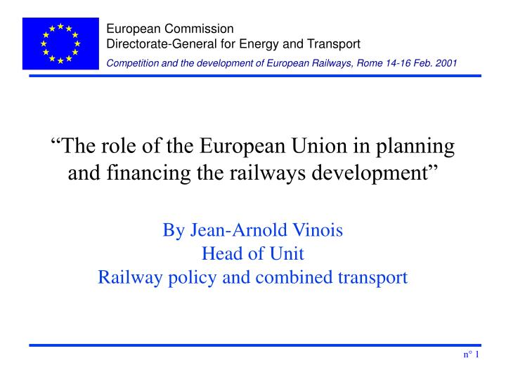 the role of the european union in planning and financing the railways development n.