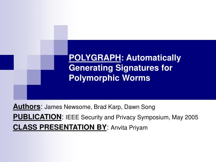 polygraph automatically generating signatures for polymorphic worms n.