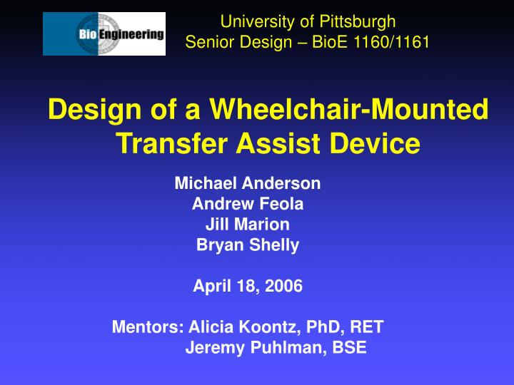 design of a wheelchair mounted transfer assist device n.