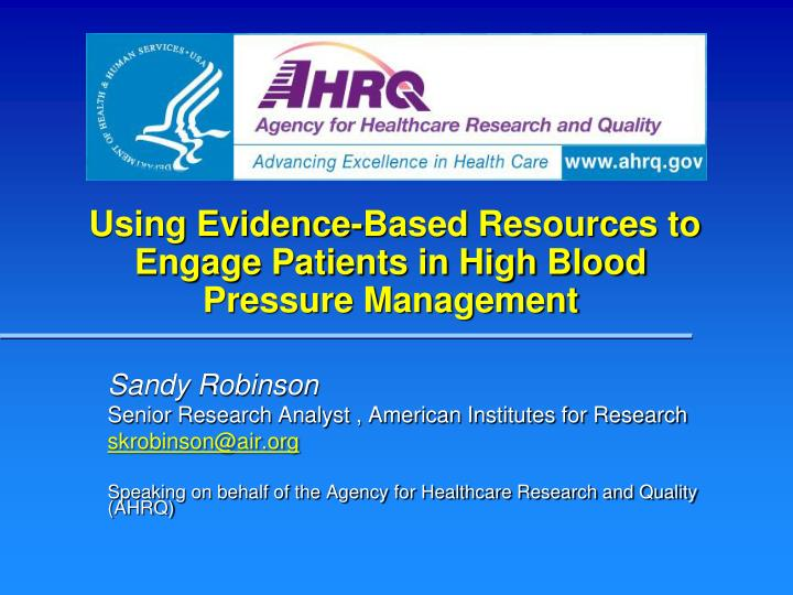 using evidence based resources to engage patients in high blood pressure management n.