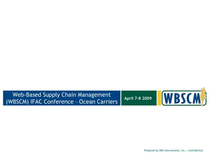 web based supply chain management wbscm ifac conference ocean carriers