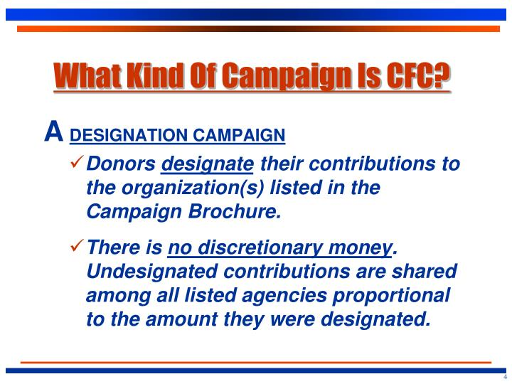 What Kind Of Campaign Is CFC?