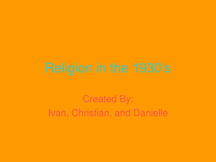 religion in the 1930 s n.