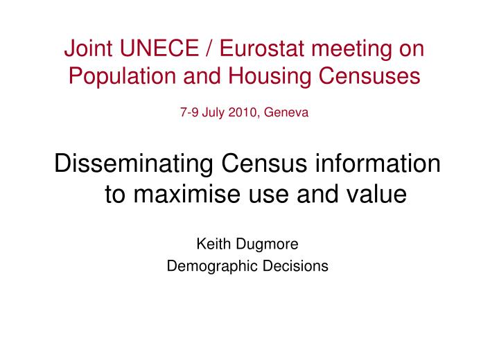 joint unece eurostat meeting on population and housing censuses 7 9 july 2010 geneva n.