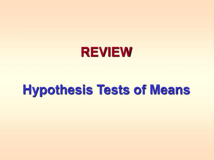 review hypothesis tests of means n.