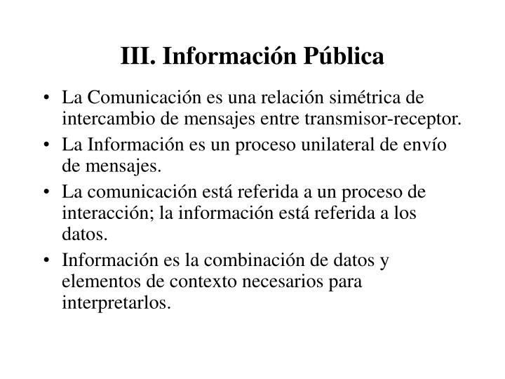 III. Información Pública