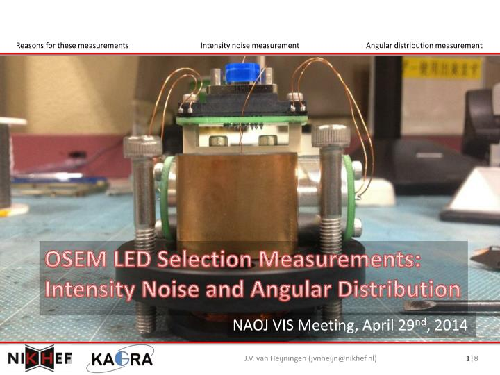 osem led selection measurements intensity noise and angular distribution n.