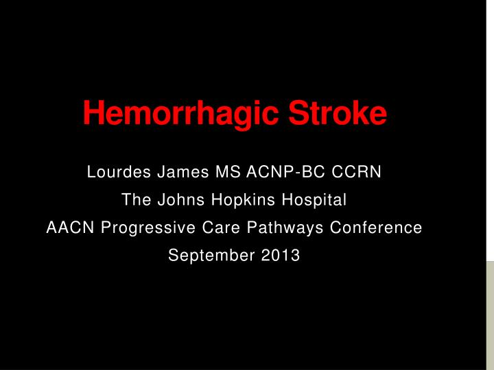 hemorrhagic stroke n.