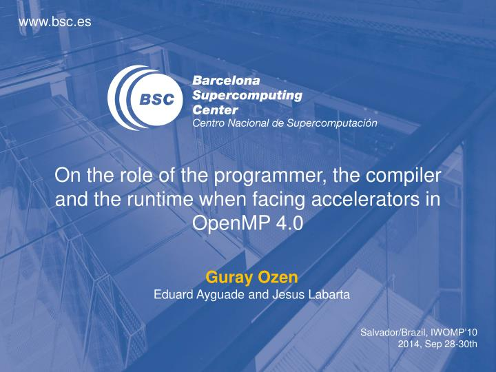 on the role of the programmer the compiler and the runtime when facing accelerators in openmp 4 0 n.