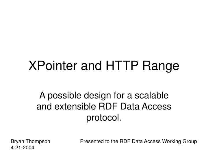 xpointer and http range n.