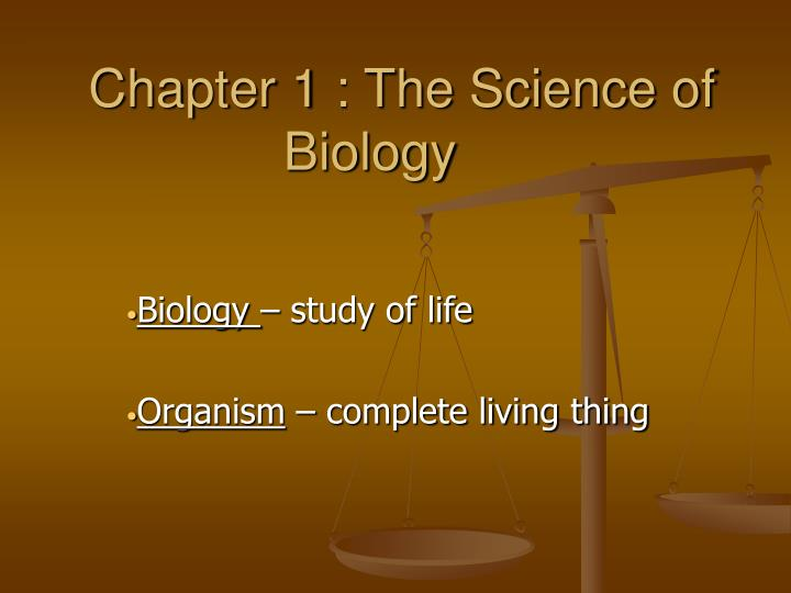 chapter 1 the science of biology n.