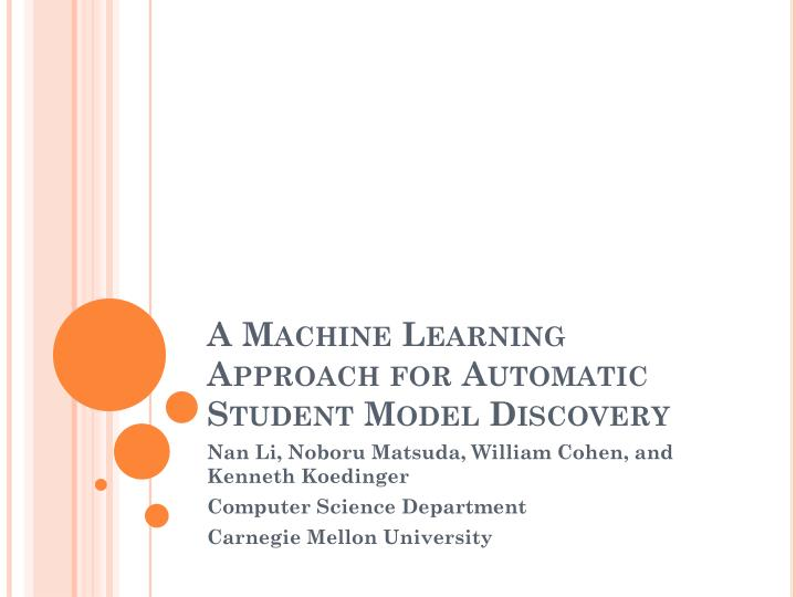 a machine learning approach for automatic student model discovery n.