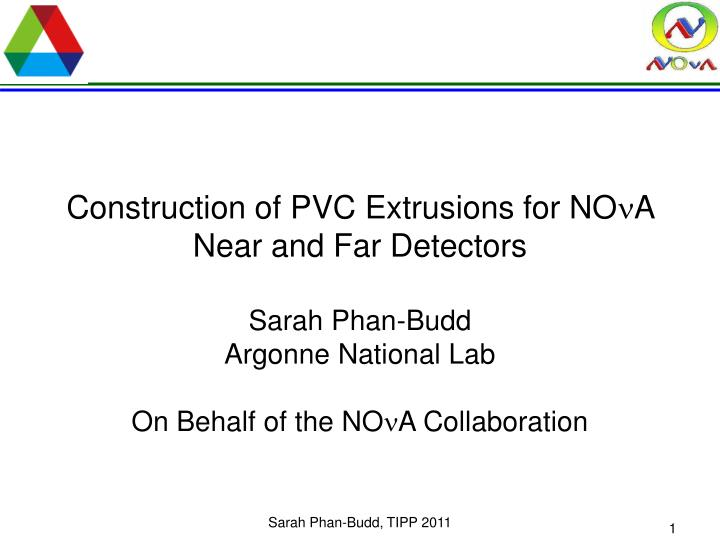 construction of pvc extrusions for no n a near and far detectors n.