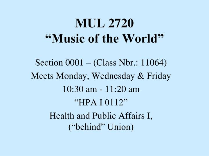 mul 2720 music of the world n.