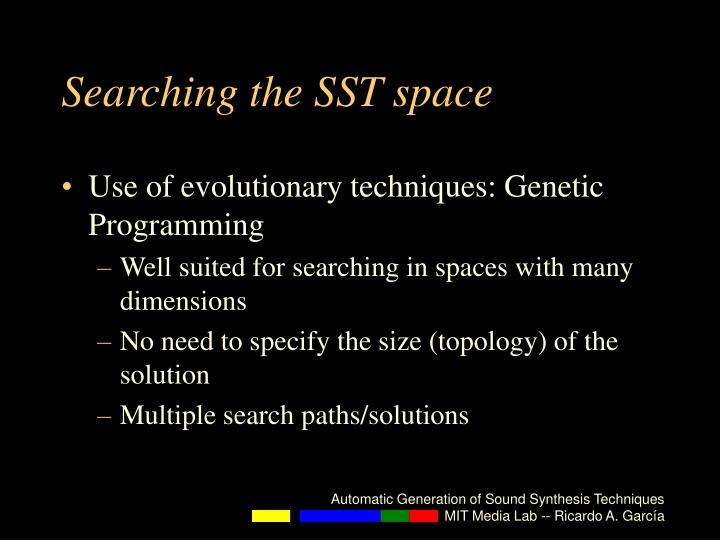 Searching the SST space