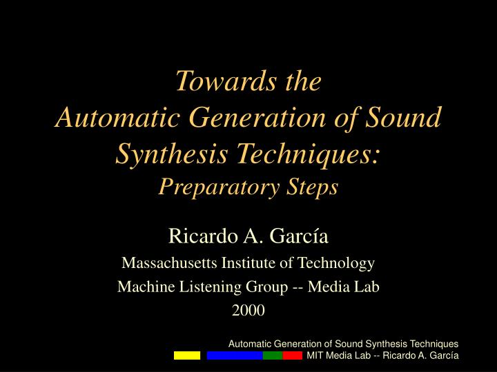 Towards the automatic generation of sound synthesis techniques preparatory steps