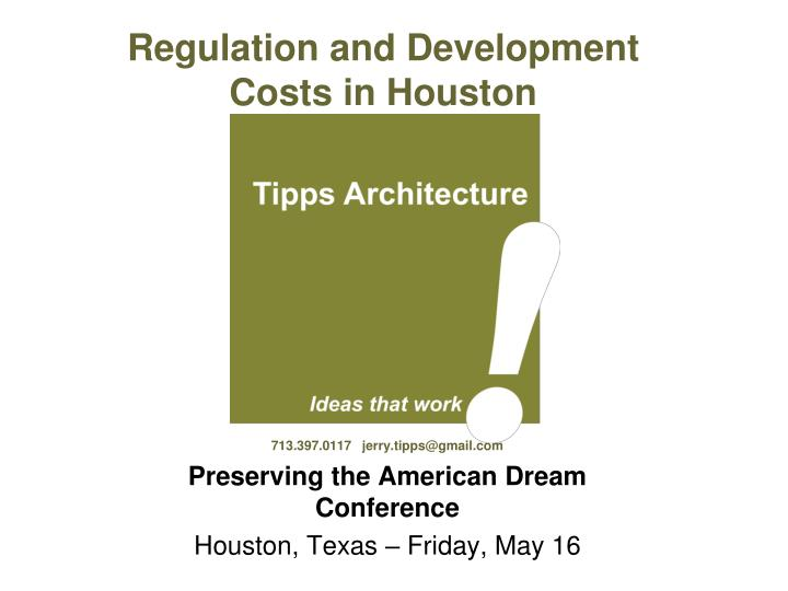 regulation and development costs in houston n.
