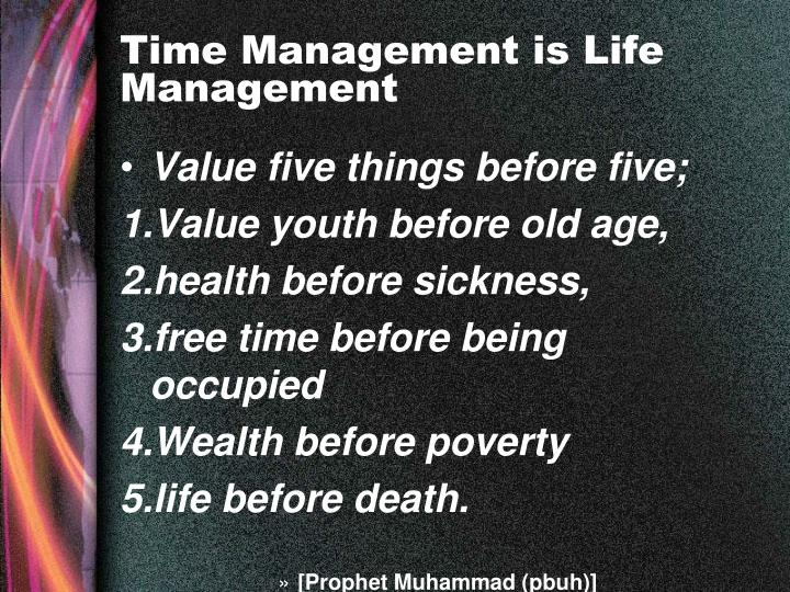 Time Management is Life Management