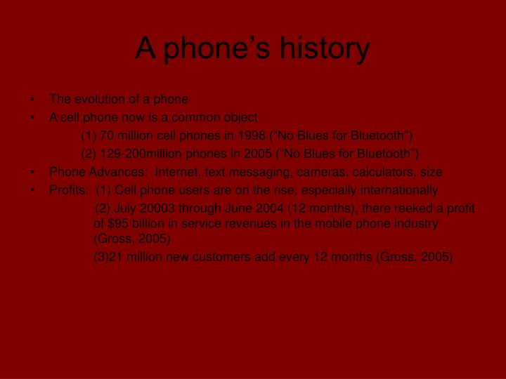 A phone's history