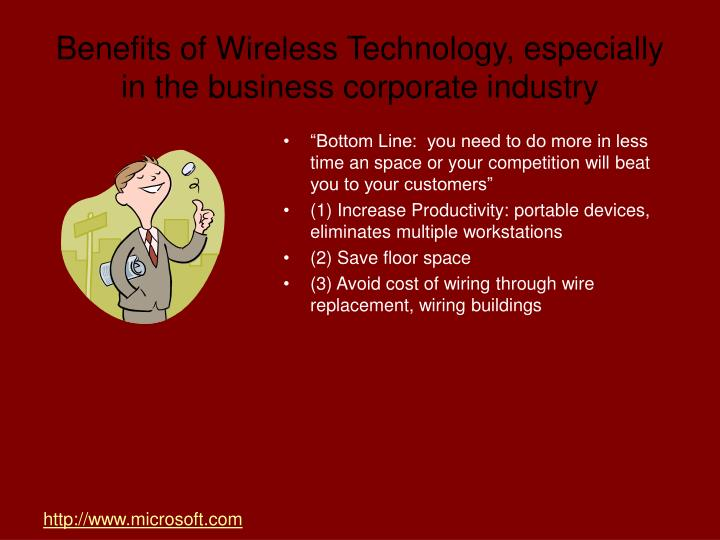 Benefits of Wireless Technology, especially in the business corporate industry