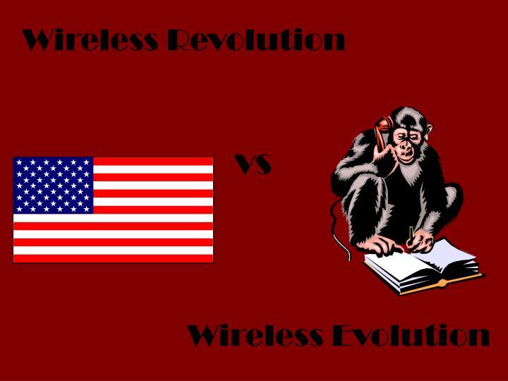 Wireless Revolution