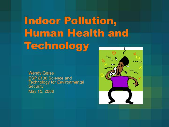 indoor pollution human health and technology n.