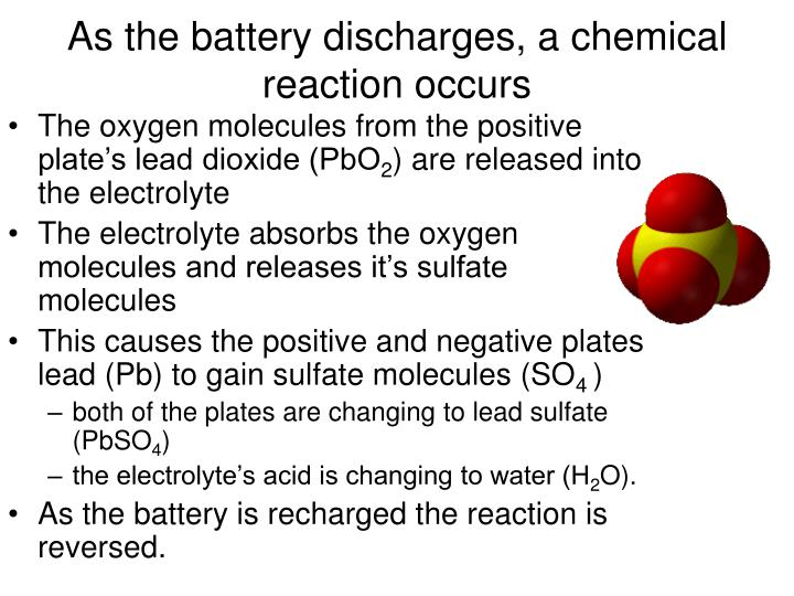 As the battery discharges, a chemical reaction occurs