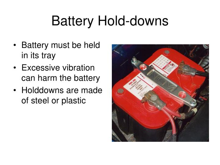 Battery Hold-downs