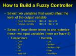 how to build a fuzzy controller1