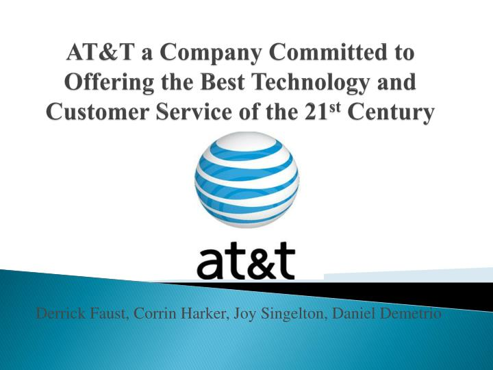 at t a company committed to offering the best technology and customer service of the 21 st century n.