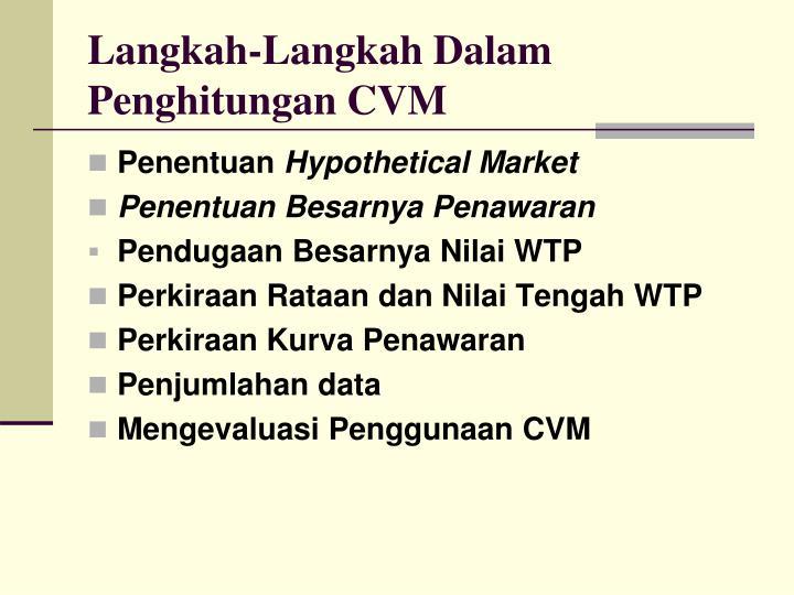 Langkah-Langkah Dalam Penghitungan CVM