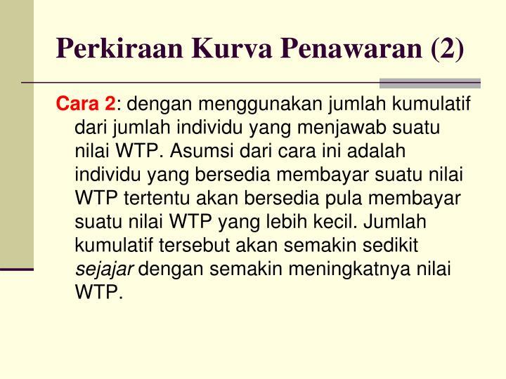 Perkiraan Kurva Penawaran (2)