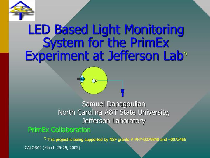 led based light monitoring system for the primex experiment at jefferson lab n.