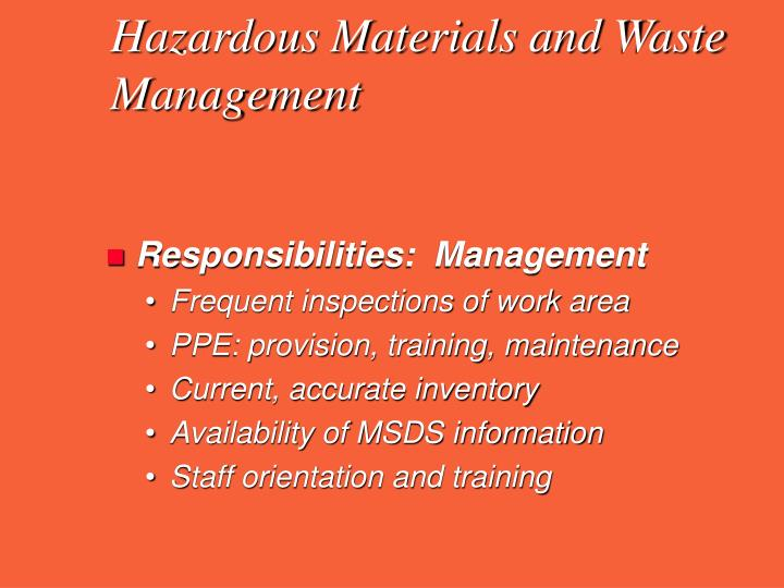 Hazardous Materials and Waste Management