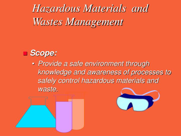 Hazardous Materials  and Wastes Management