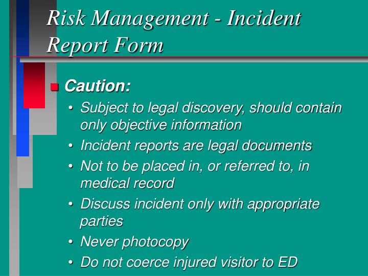 Risk Management - Incident Report Form