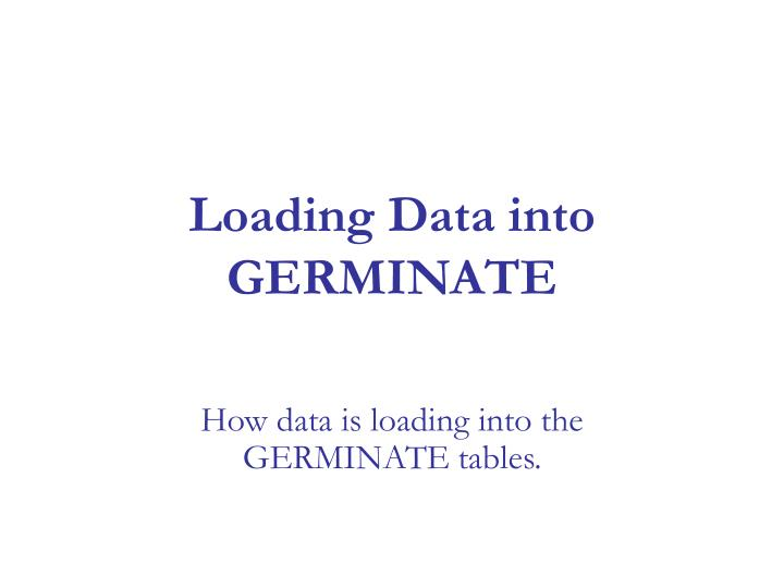 loading data into germinate n.