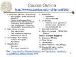 course outline http www cs purdue edu clifton cs590d