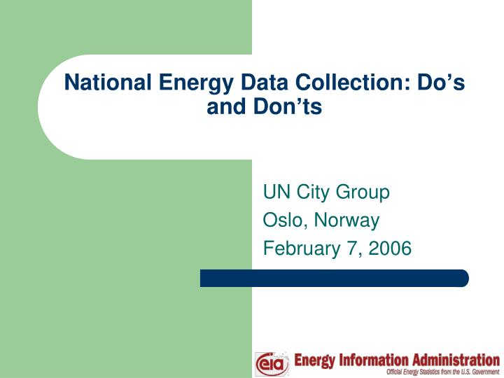 national energy data collection do s and don ts n.